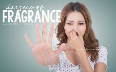 Dangers of Fragrance – The Real Smell of Clean