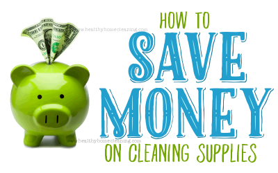 How To Save $$$ on Cleaning Supplies