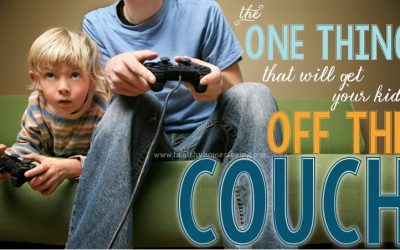 The ONE Thing that Will Get Your Kids Off The Couch