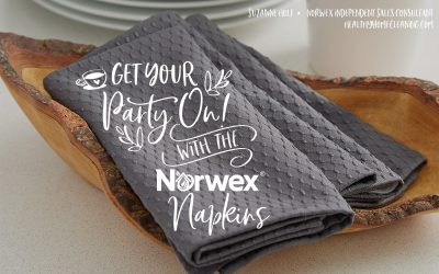 Get Your Party On with the Norwex Napkins