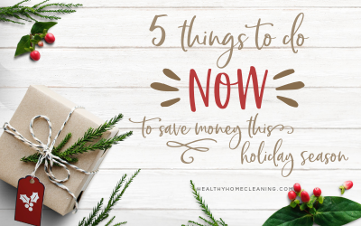 5 Things to do NOW if You Want to Save Money This Holiday Season