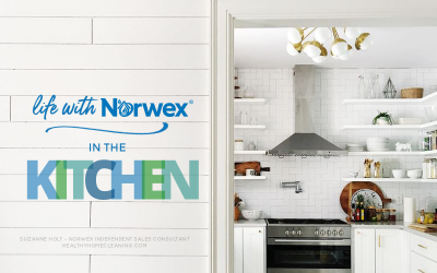Life with Norwex in the Kitchen