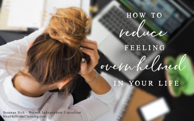 7 Steps to Reduce the Overwhelm in Your Life