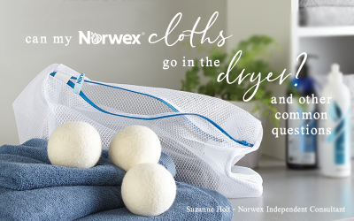 Can Norwex Cloths Go In the Dryer? And Other Common Questions.