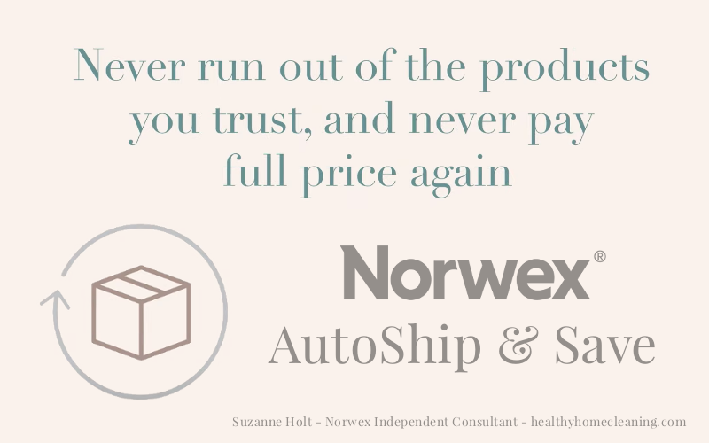 How to Save Time and Money with Norwex Autoship