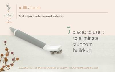 Norwex Utility Brush - 5 Places to Use it to eliminate grunge